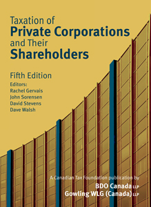 Taxation of Private Corporations and Their Shareholders 5 Ed