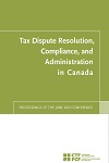 2012 Tax Dispute Resolution Conference Report